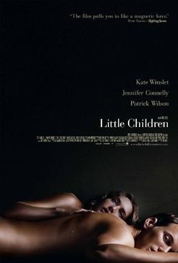 Постер фильма Как малые дети (2006)
