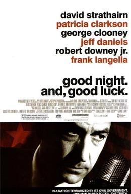 Постер фильма Доброй ночи и удачи (2005)