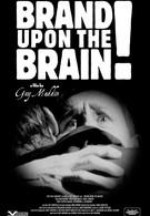 Клеймо на мозге (2006)