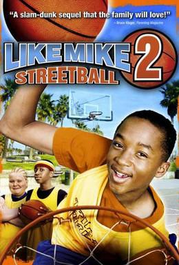 Постер фильма Как Майк 2: Стритбол (2006)