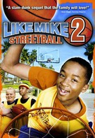 Как Майк 2: Стритбол (2006)