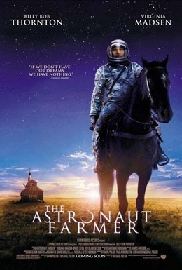 Постер фильма Астронавт Фармер (2006)