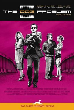 Постер фильма Собачья проблема (2006)