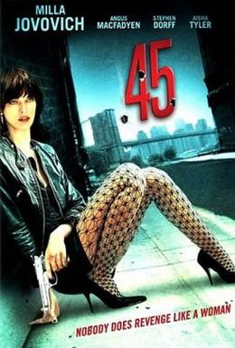 Постер фильма Калибр 45 (2006)