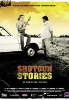 Огнестрельные истории (2007)
