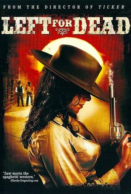 Постер фильма Брошенный умирать (2007)