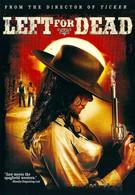 Брошенный умирать (2007)