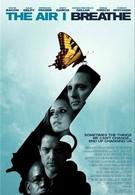 Воздух, которым я дышу (2007)