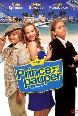 Постер фильма Принц и нищий: Современная история (2007)