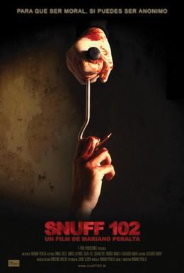 Постер фильма Снафф 102 (2007)