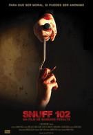 Снафф 102 (2007)