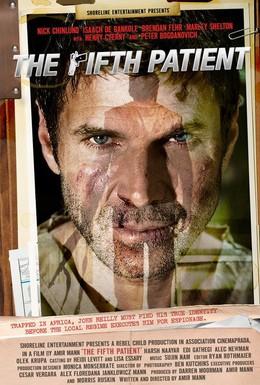 Постер фильма Пятый пациент (2007)