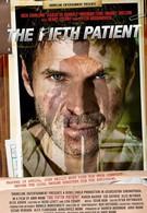 Пятый пациент (2007)
