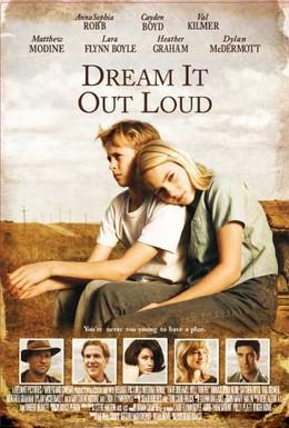 Постер фильма Есть мечты – будут и путешествия (2007)