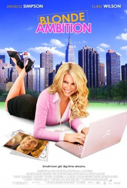Постер фильма Блондинка с амбициями (2007)