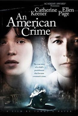 Постер фильма Американское преступление (2007)