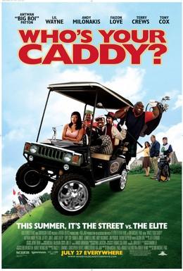 Постер фильма Кто твой Кэдди? (2007)