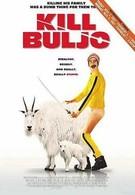 Убить Булью (2007)