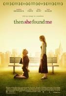 Так она нашла меня (2007)