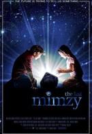 Последняя Мимзи Вселенной (2007)