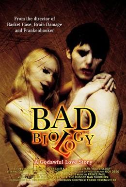 Постер фильма Дурная биология (2008)