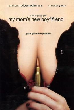 Постер фильма Новый парень моей мамы (2008)