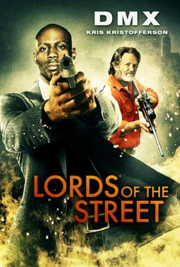 Постер фильма Короли улицы (2008)