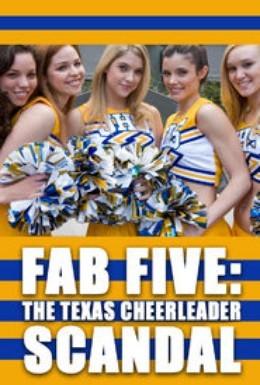 Постер фильма Потрясающая пятерка: Техасский скандал в группе поддержки (2008)