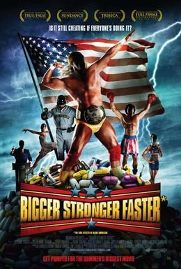 Постер фильма Быстрее, сильнее, мощнее (2008)