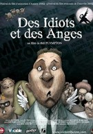 Идиоты и ангелы (2008)