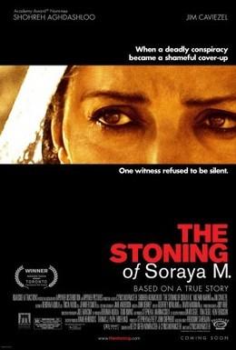 Постер фильма Забивание камнями Сорайи М (2008)