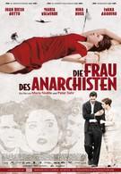 Жена анархиста (2008)