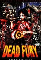 Мёртвая ярость (2008)