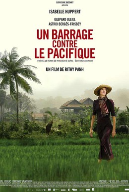 Постер фильма Плотина против Тихого океана (2008)