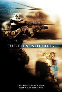 Постер фильма Одиннадцатый час (2008)
