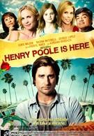 Генри Пул уже здесь (2008)