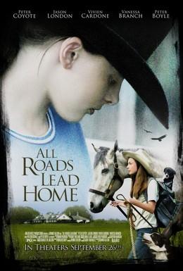 Постер фильма Все дороги ведут домой (2008)