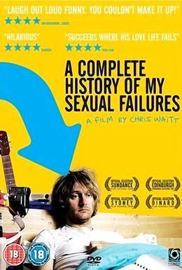 Постер фильма Полная история моих сексуальных поражений (2008)