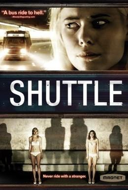 Постер фильма Шатл (2008)