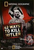 42 способа убить Гитлера (2008)