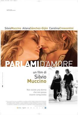 Постер фильма Говори со мной о любви (2008)