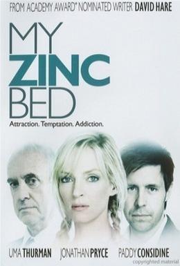 Постер фильма Моя цинковая кровать (2008)