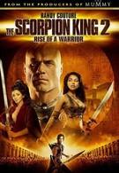 Царь скорпионов 2: Yосхождение воина (2008)