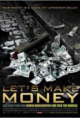 Постер фильма Давайте делать деньги (2008)