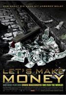 Давайте делать деньги (2008)