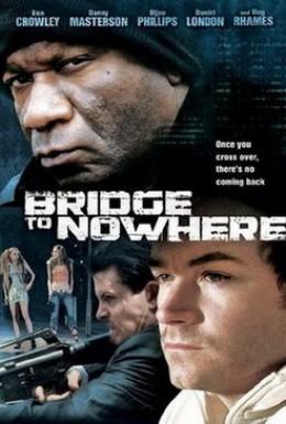 Постер фильма Мост в никуда (2009)