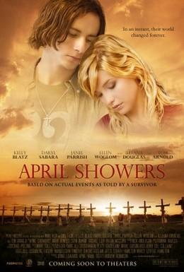 Постер фильма Апрельские дожди (2009)