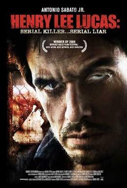 Постер фильма Серийный убийца: Генри Ли Лукас (2009)
