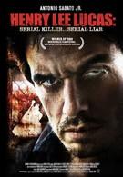 Серийный убийца: Генри Ли Лукас (2009)