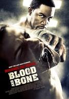 Кровь и кость (2009)